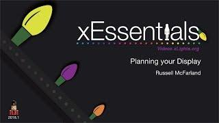 xEssentials - Planning Your Display